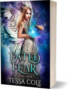 Fated Fear, a reverse harem paranormal romance and the third book in the Angel's Fate series by Tessa Cole