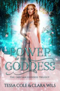 Power of the Goddess, a reverse harem paranormal romance and the second book in the Grecian Goddess Trilogy by Tessa Cole